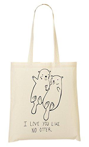 C+P I You Like No Otter Funny Tragetasche Einkaufstasche