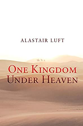 One Kingdom Under Heaven