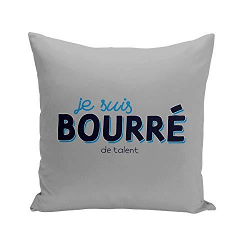 Fabulous Coussin 40x40 cm Je suis Bourré (de Talent) Humour Alcool France