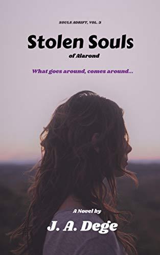 Stolen Souls of Alarond (Souls Adrift Book 3) (English Edition)