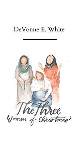 The Three Women of Christmas (English Edition)
