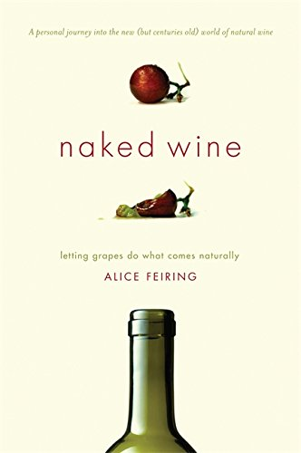 Image of Naked Wine: Letting Grapes Do What Comes Naturally