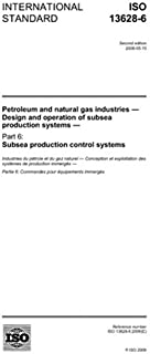 ISO 13628-6:2006, Petroleum and natural gas industries - Design and operation of subsea production systems - Part 6: Subsea production control systems