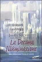 Scaricare Libri LA DECIMA ILLUMINAZIONE PDF