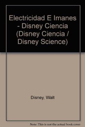Electricidad e imanes / Electricity and Magnets: Ciencia Con Mucha Diversion /...