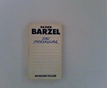 Das Formular by Barzel, Rainer [Edizione Tedesca]