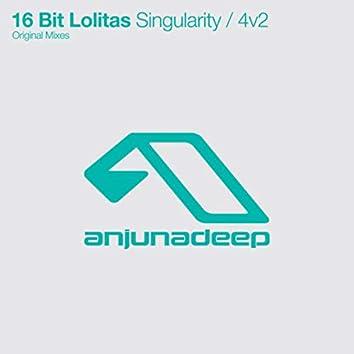 Singularity / 4v2