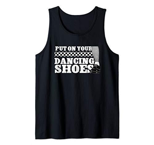 """Put On Your Dancing Shoes"" 2 Tone Shirt - Ska Two Tone Tank Top"
