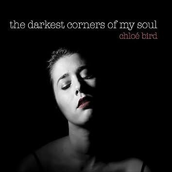 The Darkest Corners of My Soul