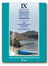 Ponencias IX Congreso Almeria (24-26 sep-2009) sobre Responsabilidad Civil y su valoración (Monográficos)