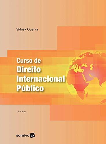 Curso de Direito Internacional Público - 13ª Edição 2021