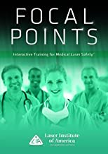 FOCAL POINTS - Interactive Training for Medical Laser Safety