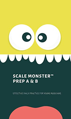 Scale Monster Prep A and B (English Edition)