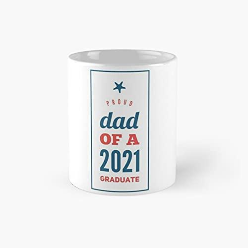 Taza clásica con texto en inglés 'Proud Dad of A 2021 Senior'