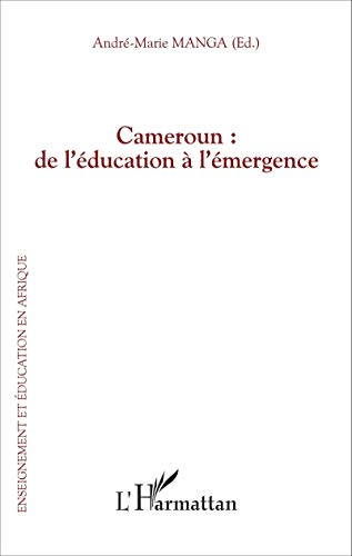 Cameroun : de l'éducation à l'émergence