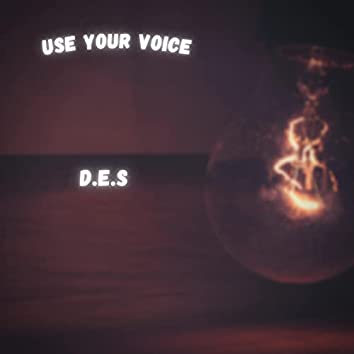 Use Your Voice (feat. TrayLow & LoG)