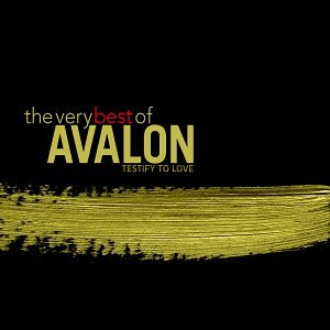 Testify to Love: The Very Best of Avalon Album Cover