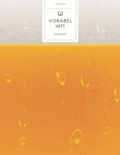 Vokabelheft: Bierschaum. 3 Spalten für Vokabeln. 120 Seiten mit schönem Design. Dreispaltiges Buch mit Soft Cover 8.5x11 Zoll, ca. DIN A4 21.6x27.9cm.