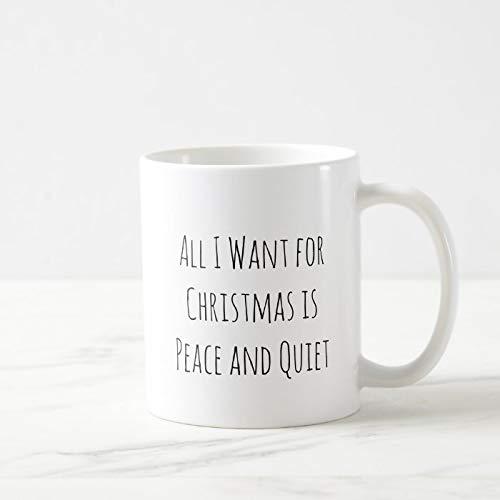 Taza de café de 325 ml con texto en inglés 'All I Want for Christmas is Peace and Quiet Tea Milk Beber Té tazas de cerámica para oficina con caja