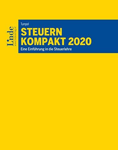 Steuern kompakt 2020:Eine Einführung in die Steuerlehre (Linde Lehrbuch)