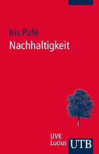 Nachhaltigkeit by Iris Pufé (2012-08-15)