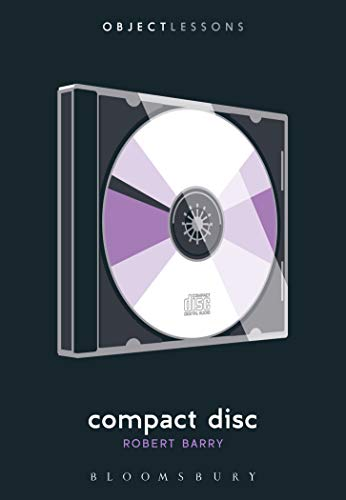 Compact Disc (Object Lessons)