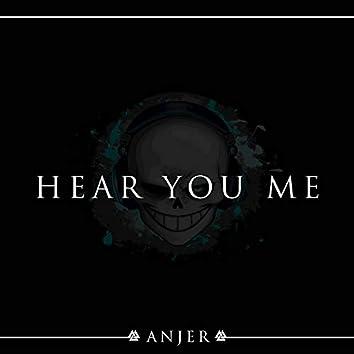 Hear You Me