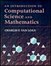 [(Introduction To Computational Science And Mathematics )] [Author: Charles F. Van Loan] [Mar-1996]