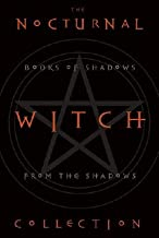The Nocturnal Witch Collection: Book of Shadows from the Shadows: Nocturnal Witchcraft/Gothic Grimoire [BOXED-NOCTURNAL WITCH COLL 2V]