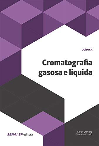 Cromatografia gasosa e líquida