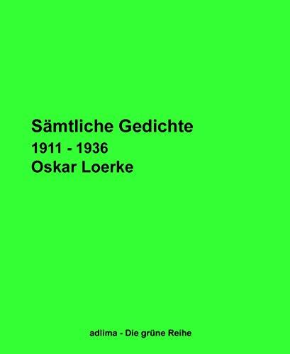 Sämtliche Gedichte: 1911 - 1936