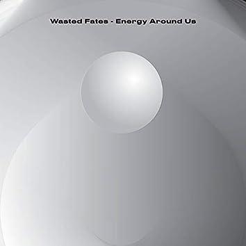 Energy Around Us