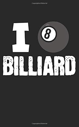 Billiard: Notizbuch für Billiard/Pool Spieler mit Zeilen. Für Notizen, Skizzen, Zeichnungen, als Kalender oder Geschenk. Geeignet für Spielstände und Punkte.