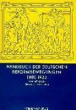 Handbuch der deutschen Reformbewegungen: 1880 bis 1933 - Diethard Kerbs