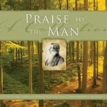 Praise to the Man: Celebrating the Prophet Joseph