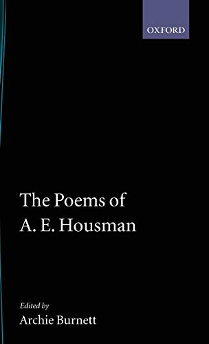 The Poems of A. E. Housman (|c OET |t Oxford English Texts)