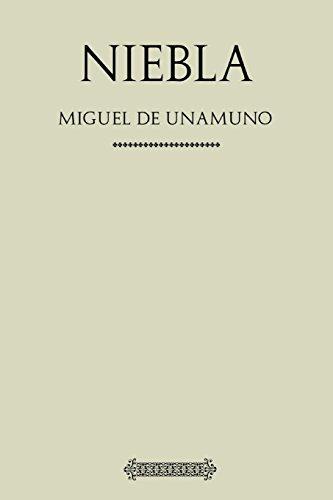 Antología Miguel de Unamuno: Niebla (con notas)