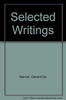 Selected Writings [Sylvie -- Emilie -- Aure?lia -- Poetry]