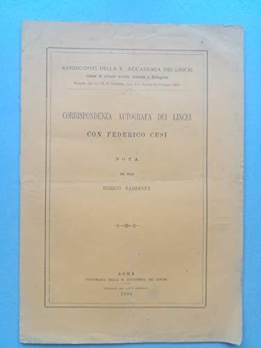 Corrispondenza autografa dei Lincei con Federico Cesi. Nota