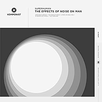 The Effects of Noise on Man