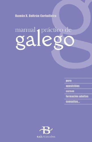 Manual práctico de galego (Manuais de galego e dicionarios)