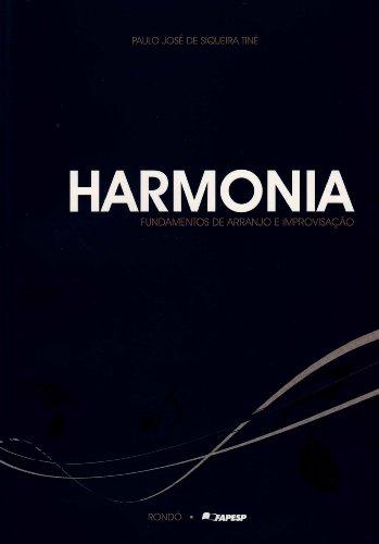 Harmonia. Fundamentos de Arranjo e Improvisação