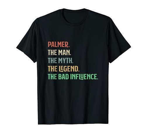 Palmer Man Myth Legend Bad Influence - Nombre personalizado Camiseta