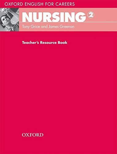 Oxford English for Careers Nursing 2 Nursing 2 Teacher s Resource Book product image