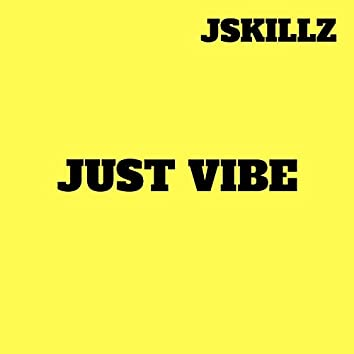 Just Vibe (feat. Young5earch & Zig Zag)