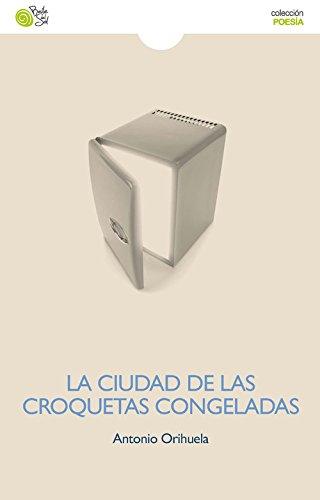 La Ciudad De Las Croquetas Congeladas - 2ª Edición