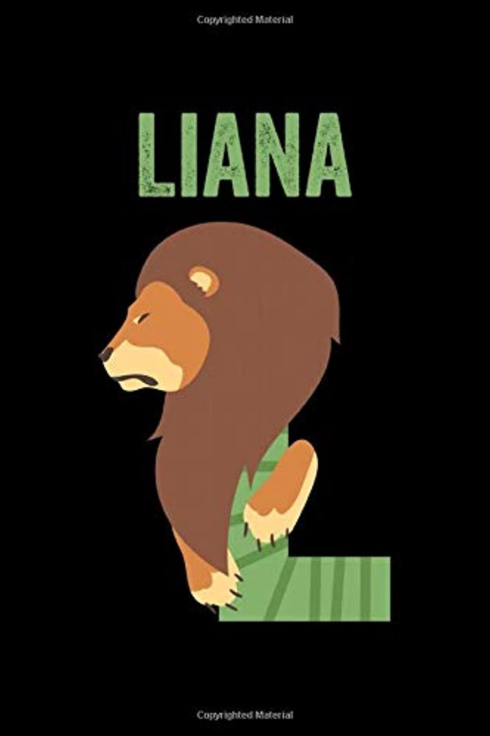 宮殿相続人小さなLiana: Journal (Diary, Notebook) Personalized Custom Name Alphabet Lion Birthday Gift for Girls