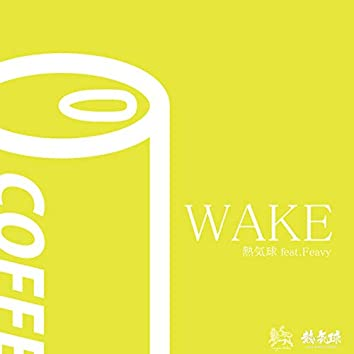 WAKE (feat. Feavy)
