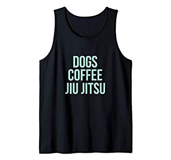 Dogs Jiu-Jitsu Coffee   Jiu Jitsu and Dogs for Coffee Lovers Tank Top