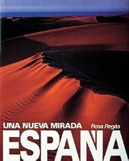 España. Una nueva mirada (General): Amazon.es: Regàs, Rosa: Libros